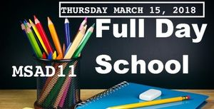 March 15, 2018 Full Day of School