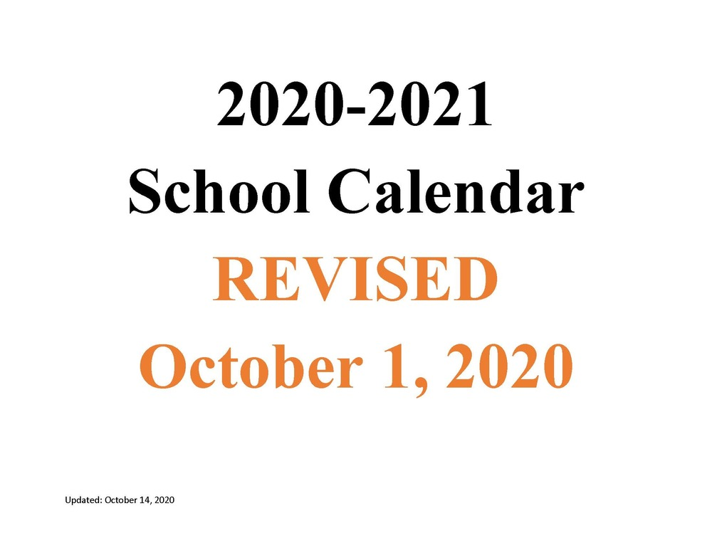 MSAD 11 2020-2021 School Calendar Revised 10/1/2020 (Click here for calendar)