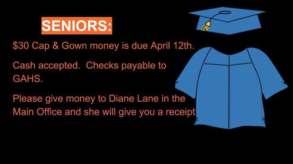 Cap & Gown Payment due