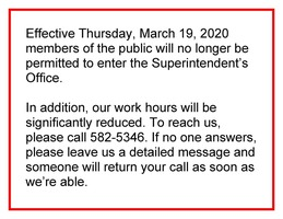 Superintendent's Office Closed to Public