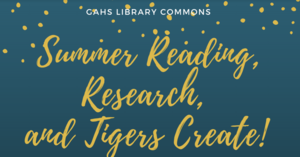 Summer Reading Curbside Pickup, Research, and Tigers Create!