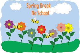Spring Break- No School